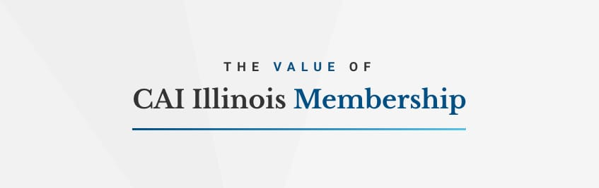 The Value Of CAI Illinois Membership